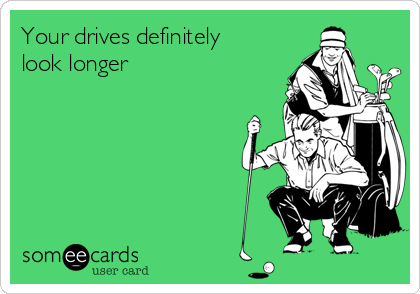 Your drives definitely look longer