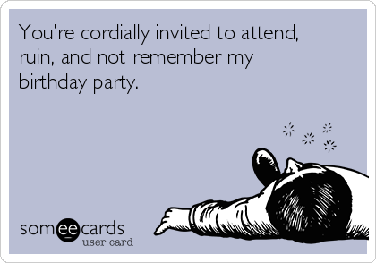 You are cordially invited to my birthday party image collections you are cordially invited to my birthday party image collections youre cordially invited to attend ruin filmwisefo